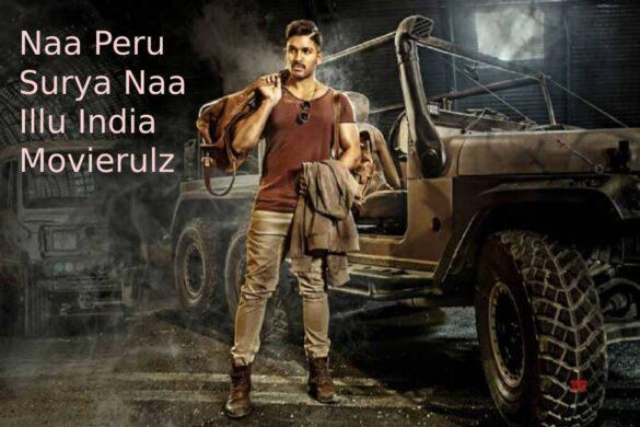 Naa Peru Surya Naa Illu India Movierulz