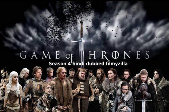 Game of Thrones Season 4 hindi dubbed filmyzilla