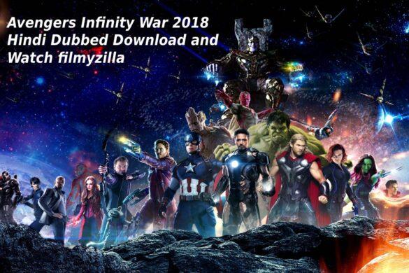 Avengers Infinity War in hindi download filmyzilla